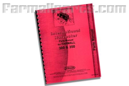 Farmall 300, 350 parts manual