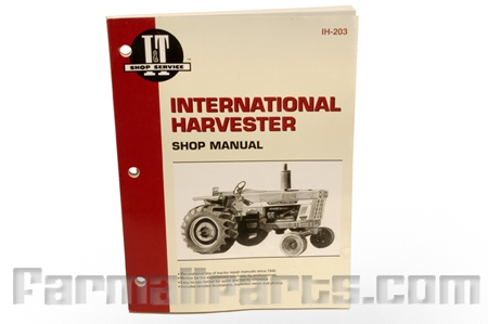 Shop Service Manual International - 766, 826, 966, 1026, 1066, 454, 464, 484, 574, 584, 674, 786, 886, 986, 1086.