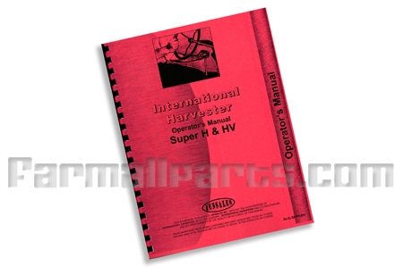 Operators Manual IH Super H, Super HV