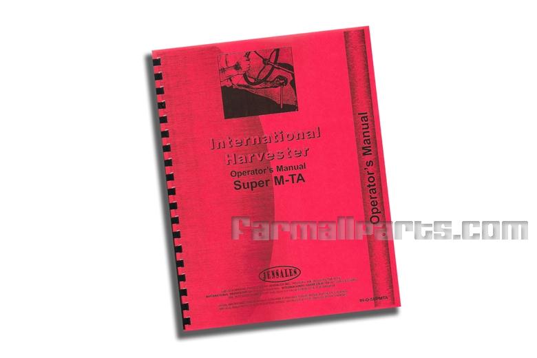 Operators Manual IH Super MTA, Super MVTA