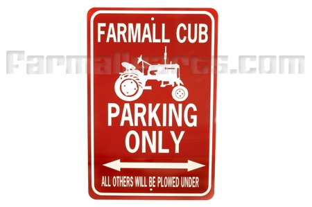 Farmall Cub Tractor Parking Only Sign White/Red