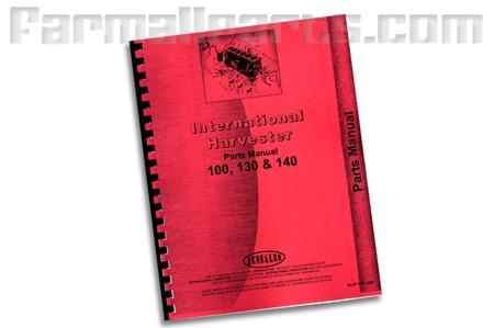 Farmall 100, 130, 140, parts manual