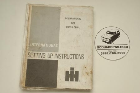 Operators Manual  - International 620 Press Drill