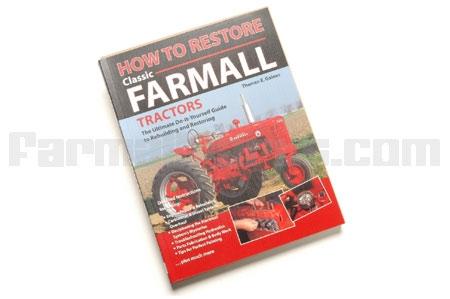 How to Restore Classic Farmall Tractors Book