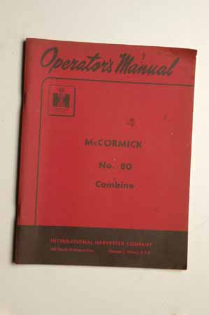 IH Operator's MANUAL McCormick No 80 combine