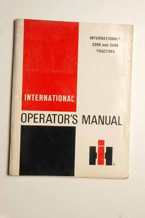 IH Operator's MANUAL international 3388 and 3588 Tractor
