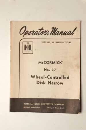 IH Operator's MANUAL McCormick No.37 Wheel-controlled Disk Harrow