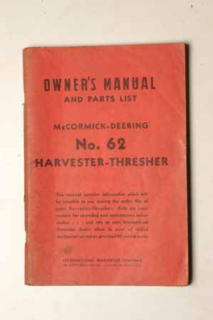 Owner's Manual McCormick- Deering No. 62 harvester- Thresher
