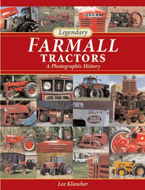 Legendary Farmall Tractors book