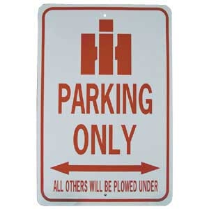 IH Logo Tractor Parking Only Sign