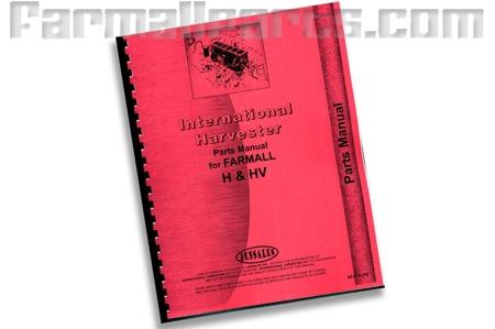 Farmall H, HV Parts manual, Reproduction of original IH manual.