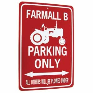 Farmall B Tractor Parking Only Sign White/Red