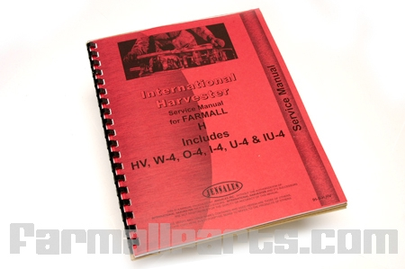 Service Manual, Farmall  H, HV, W-4, O-4, I-4, U-4, & IU-4