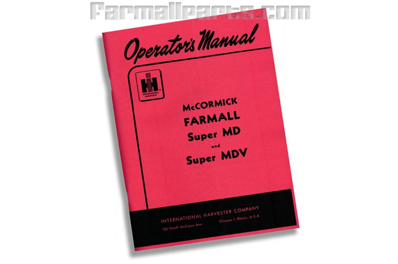 Operators Manual IH Super MD, Super MDV