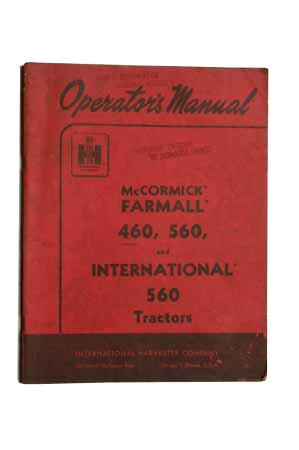 Operator's Manual - Farmall 460, 560