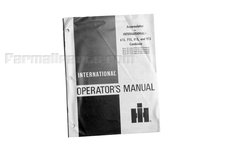 Operator's Manual International 615,715,815,915 Combines