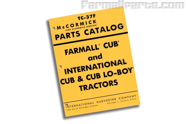 Parts Manual For Cub, Cub Lo-Boy