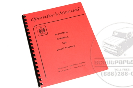 Operators Manual For Farmall 350 Diesel Tractors