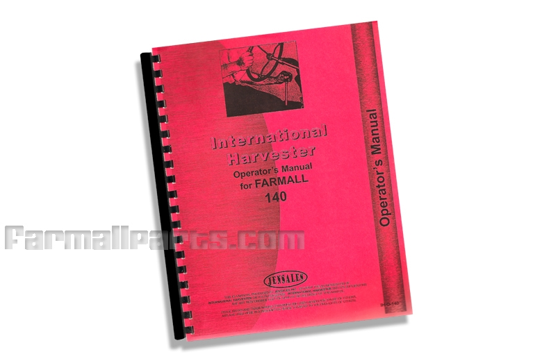 Operator S Manual Farmall 140 Manuals Service Owners