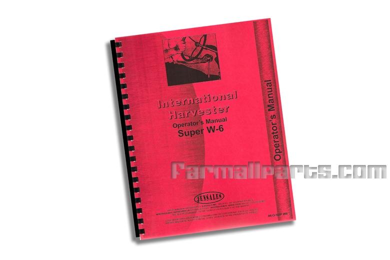 Operators Manual - IH Farmall Super W-6