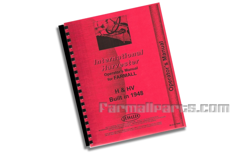 Operators Manual - IH Farmall H & HV Built in 1948