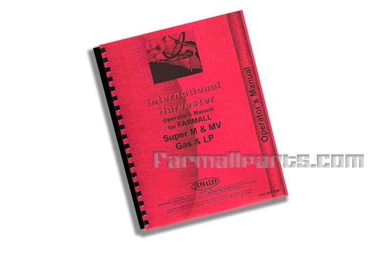Operators Manual - IH Farmall Super M & MV Gas & LP