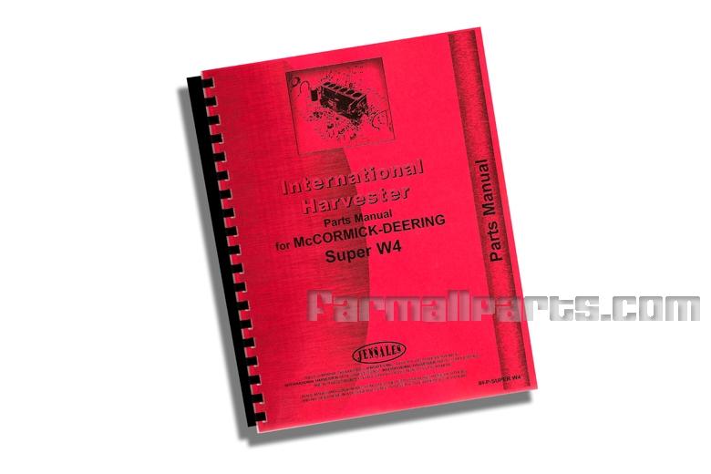 Parts Manual - IH for McCormick-Deering Super W4