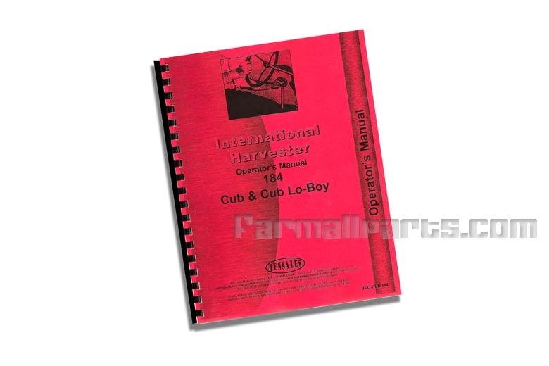 Operators Manual - IH 184 Cub & Cub Lo-Boy