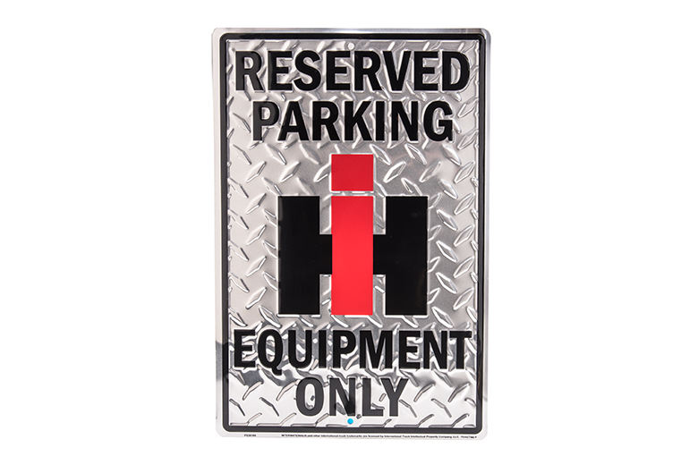 Reserved Parking IH Equipment Only Sign