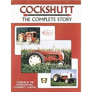 Cockshutt: The Complete Story