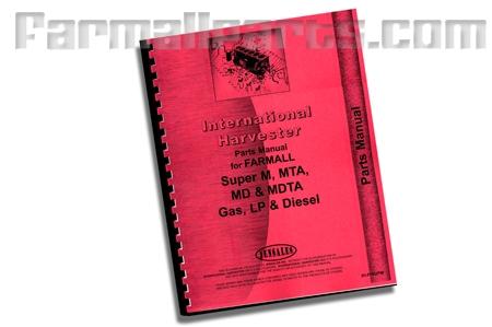 Farmall Super M, MTA, MD, MDTA Parts manual