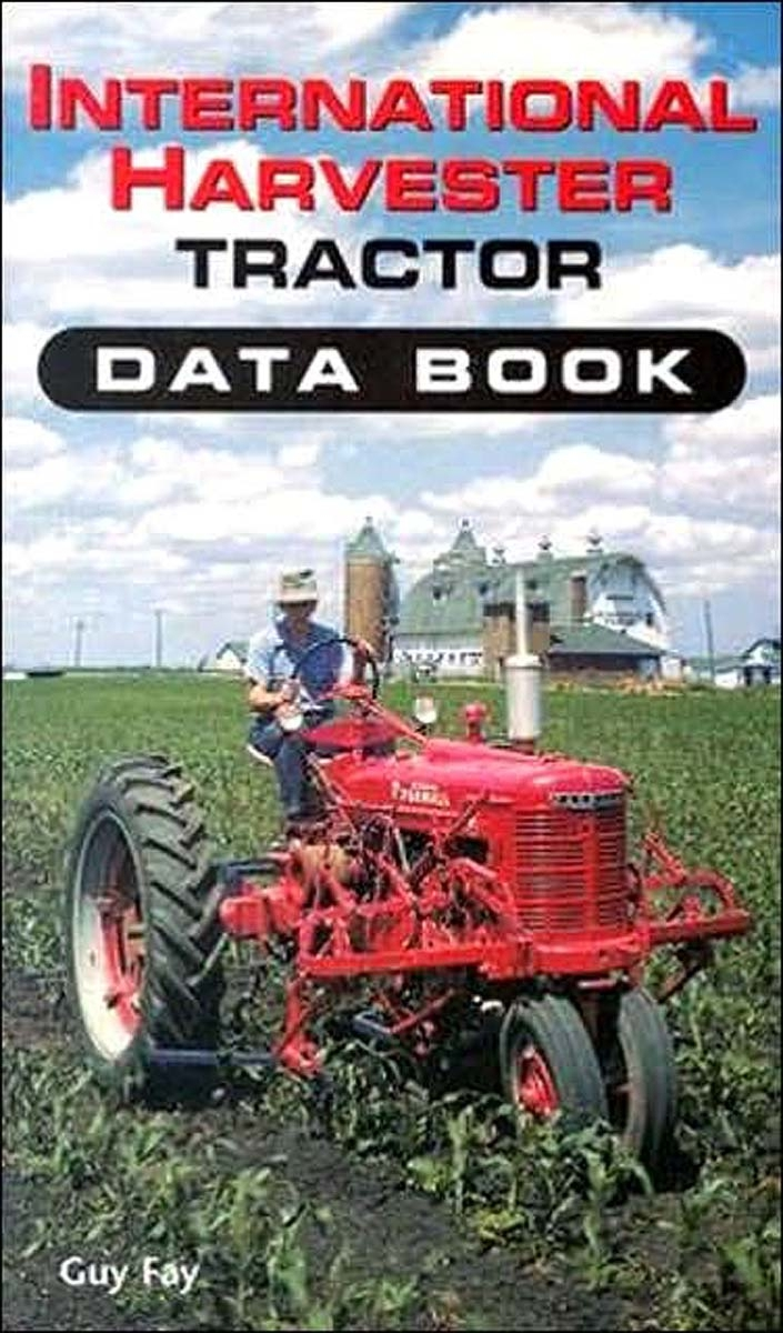 Farmall Tractor Wiring Diagram Library Cub International Harvester Data Book By Guy Fay