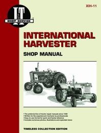 International Harvester I&T Shop Service Manual IH-11
