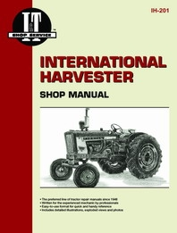 SHOP SERVICE MANUAL International 100, 130, 140, 200, 230, 240, 330, 340, 354, 364, 384, 404, 424, 444, 504, 2404, 2424, 2444, 2504, B275, B414