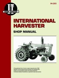 International Harvester I&T Shop Service Manual IH-203