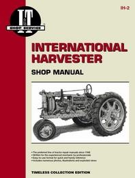International Harvester I&T Shop Service  Manual Farmall F12, F14, F20, F30, W12, W30 And W40.