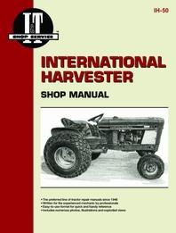 International Harvester I&T Shop Service Manual IH-50