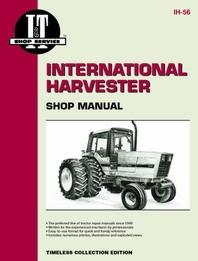 International Harvester I&T Shop Service Manual IH-56