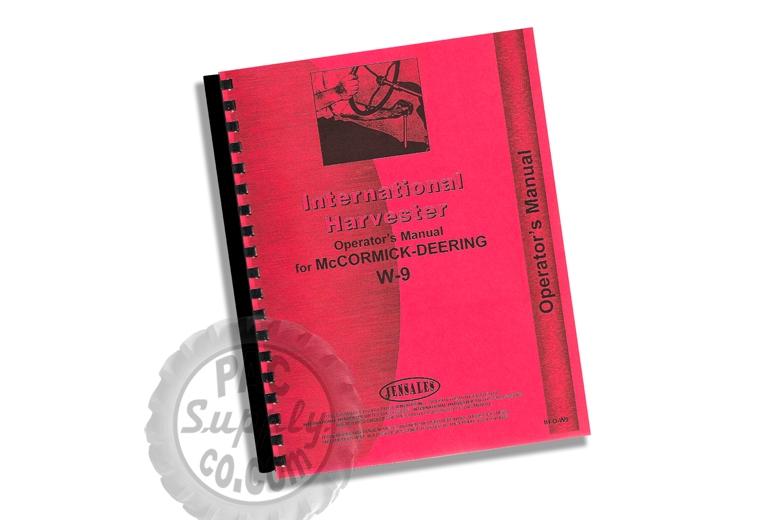 Operators Manual - IH McCormick-Deering W-9