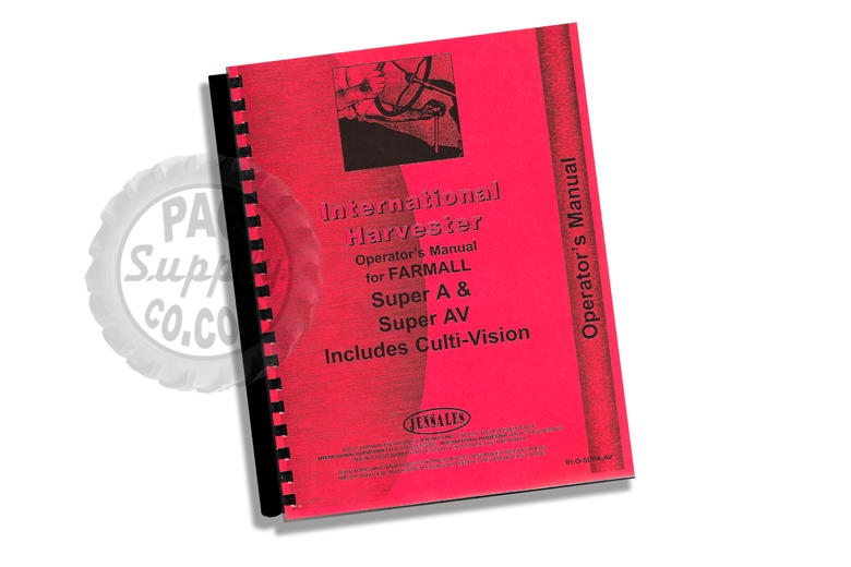 Operators Manual - IH Farmall Super A & Super AV Includes Culti-Vision