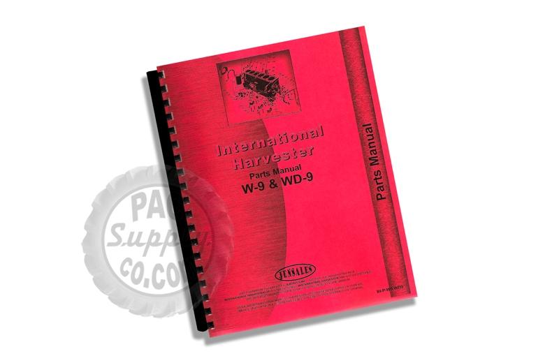 Parts Manual - IH W-9 & WD-9