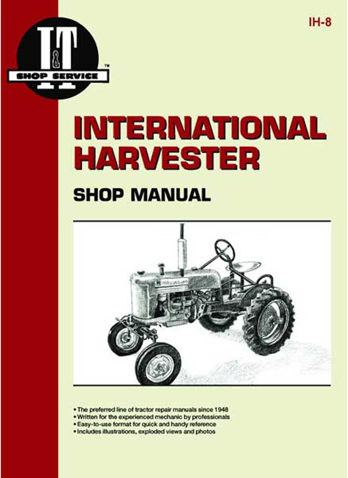 I & T SHOP SERVICE MANUAL - Farmall A, B, C, CUB,