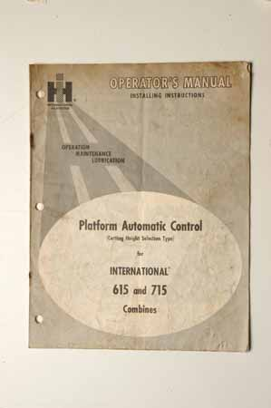 Operator's Manual Platform Automatic Control For International 615 And 715 Combines