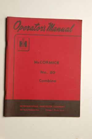 IH Operator's MANUAL McCormick No.80 combine