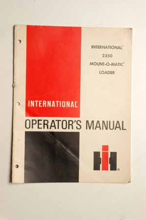 IH Operator's MANUAL international 2350 Mount-O-matic Loader