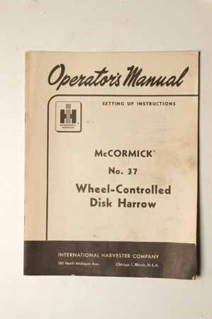 IH Operator's MANUAL McCormick No.37 Wheel-controlled Disk Harrow