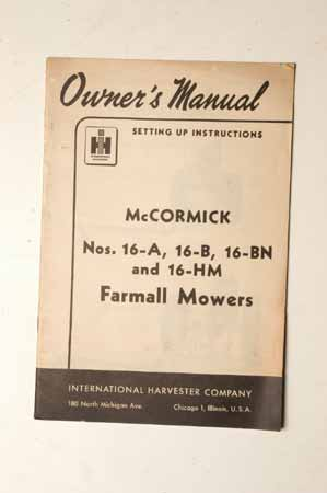 Owners Manual For McCormick Nos. 16-A, 16-B,16-BN And 16-HM Farmall Mowers