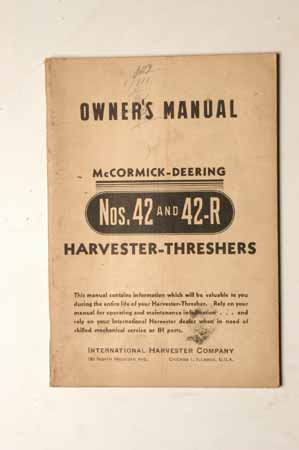 Owner's Manual McCormick- Deering No. 42 And 42R Harvestrer- Threshers