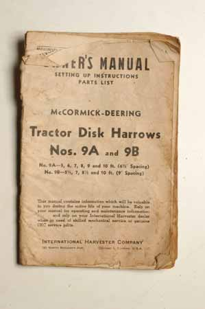 Owner's Manual McCormick- Deering Tractor Disk Harrows Nos. 9A And 9B