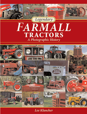 Legendary Farmall Tractors book